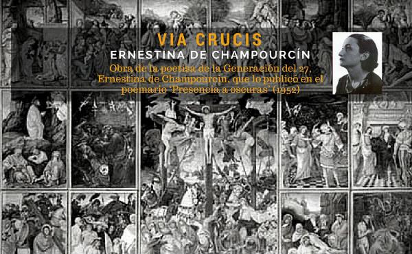 Opus Dei - Via Crucis, compuesto por Ernestina de Champourcin
