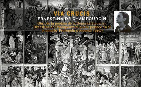 """Via Crucis"" compost per Ernestina de Champourcin"