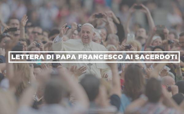 Opus Dei - Lettera di papa Francesco ai sacerdoti