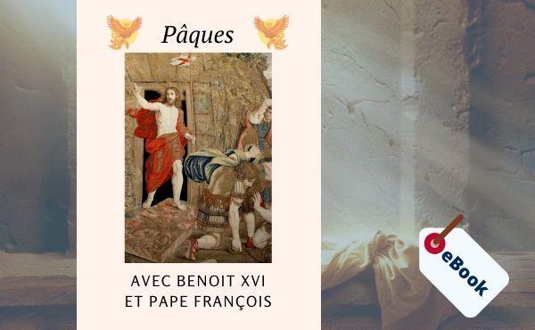 eBook - Pâques avec Benoît XVI et pape François