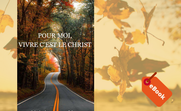 """eBook """"Pour moi vivre c'est le Christ"""""""