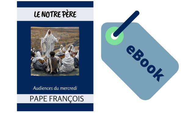 """eBook - """"Le Notre Père"""""""