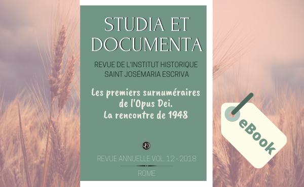 """Opus Dei - eBook """"Les premiers surnuméraires de l'Opus Dei - La rencontre de 1948"""""""