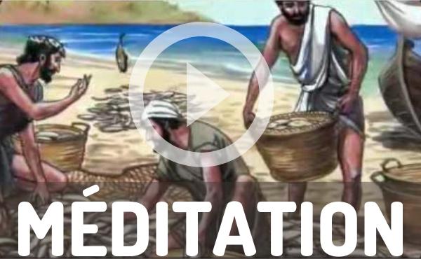 Méditation audio : Devenir pêcheurs d'hommes