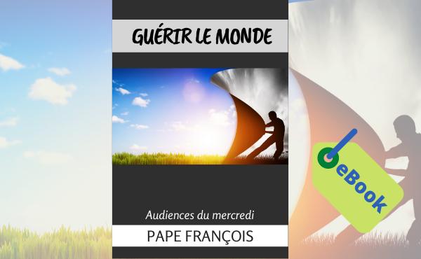 """eBook : """"Guérir le monde"""""""