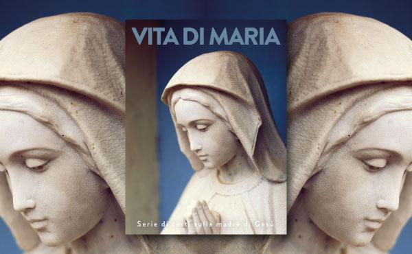 Opus Dei - La vita di Maria
