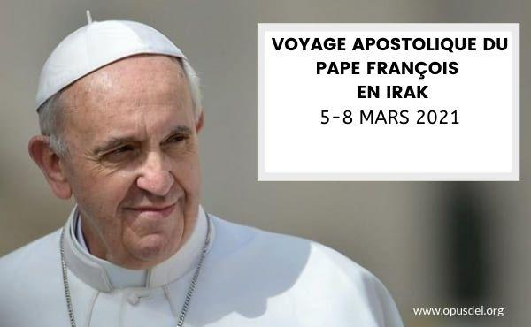 Opus Dei - Voyage apostolique du Pape François en Irak