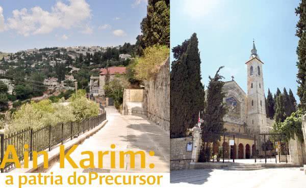 Opus Dei - Ain Karim, a pátria do Precursor