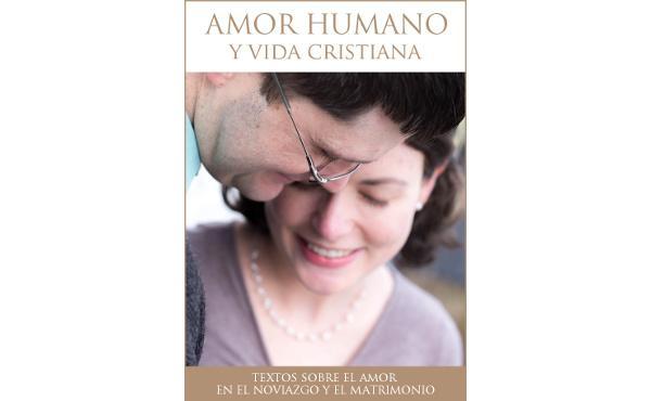 """Libro electrónico: """"Amor humano y vida cristiana"""""""