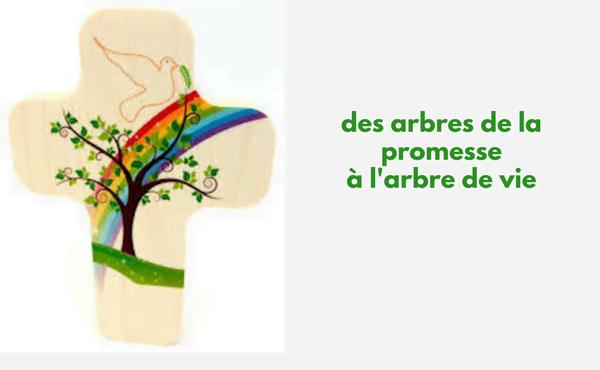 Des arbres de la promesse à l'Arbre de vie
