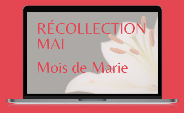 Opus Dei - Récollection Mai (2021)
