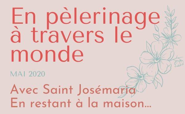 Pèlerinage à travers le monde avec saint Josémaria