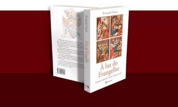 """Novo livro de Mons. Fernando Ocáriz: """"À luz do Evangelho"""""""