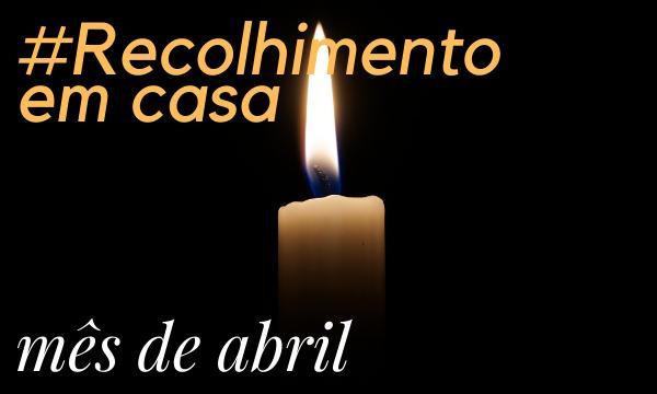 Recolhimento de Abril #EmCasa