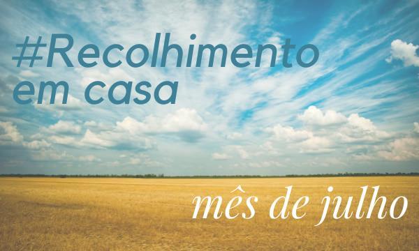 Opus Dei - Recolhimento #EmCasa de Julho