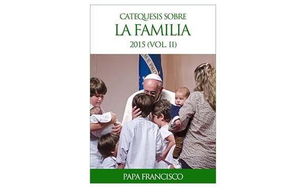 Opus Dei - Libro electrónico: Catequesis sobre la familia (Vol. II)