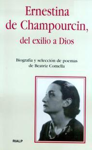 'Del exilio a Dios', nueva biografía de la poeta Ernestina de Champourcin