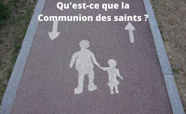 Opus Dei - Qu'est-ce que la communion des saints?