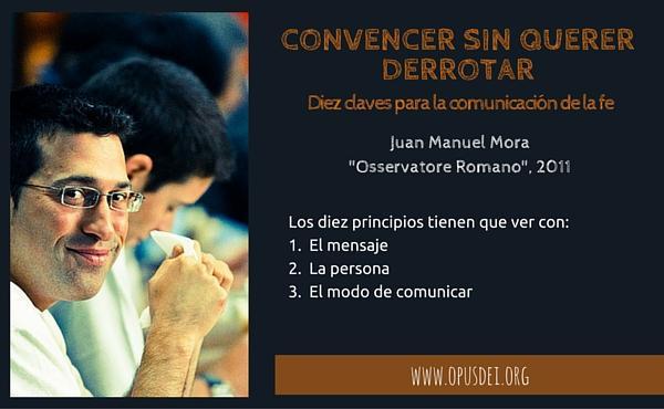 Opus Dei - Convencer sin querer derrotar: diez claves para la comunicación de la fe