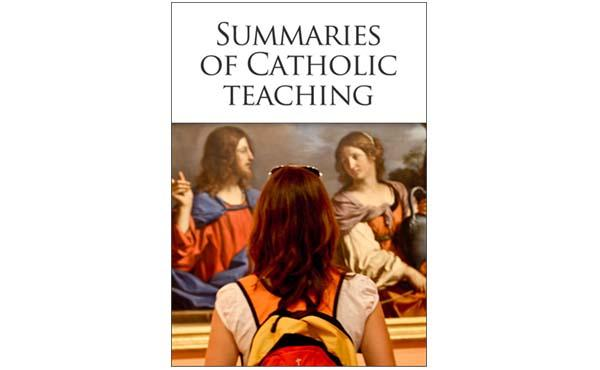 "eBook: ""Summaries of Catholic Teaching"""