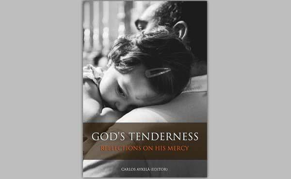 "Opus Dei - Tasuta E-raamat ""God's Tenderness: Reflections on His Mercy"""