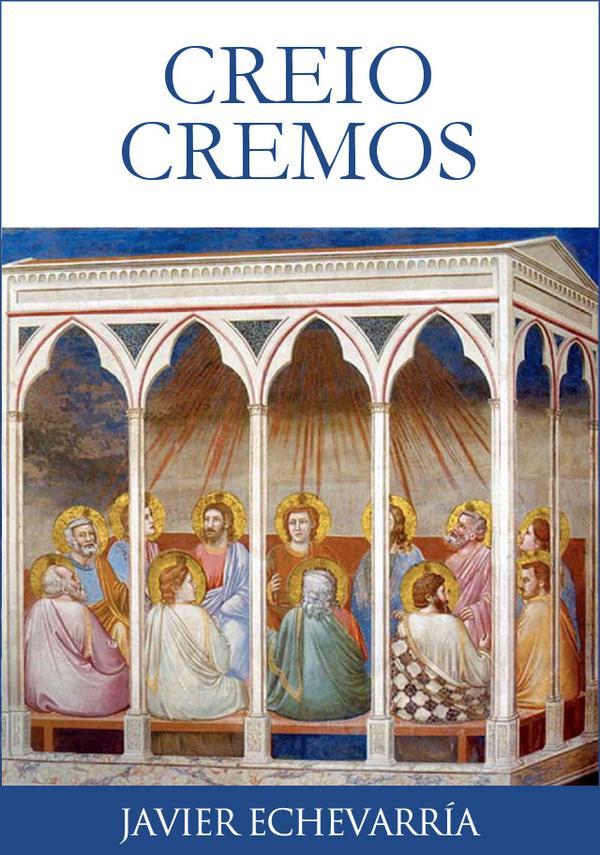 """Opus Dei - """"Creio, cremos"""": ebook do Prelado no encerramento do Ano da Fé"""