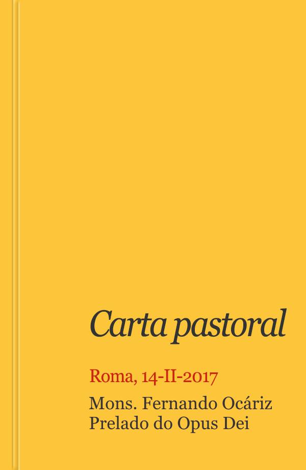 Opus Dei - Carta do Prelado (14 fevereiro 2017)