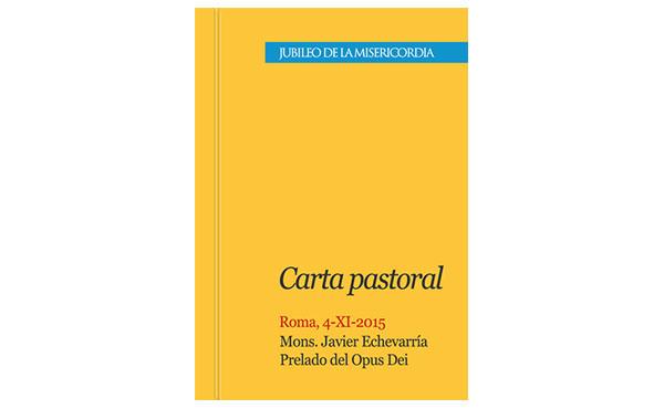 Opus Dei - Carta del Prelado con ocasión del Jubileo de la Misericordia