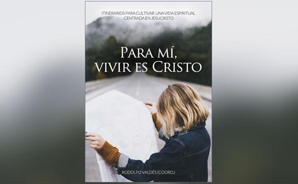 Libro electrónico: «Para mí, vivir es Cristo»
