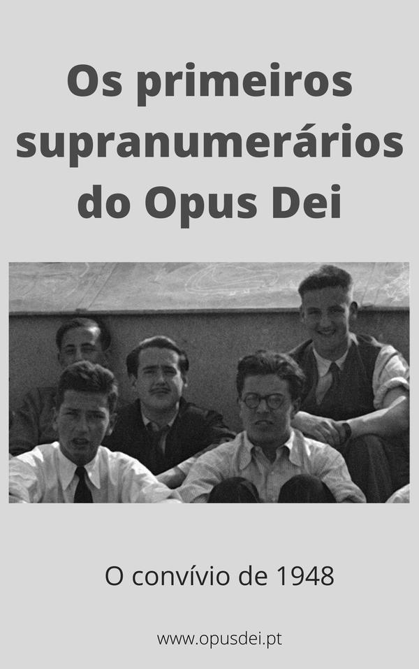 """Ebook em português: """"Os primeiros supranumerários do Opus Dei"""""""