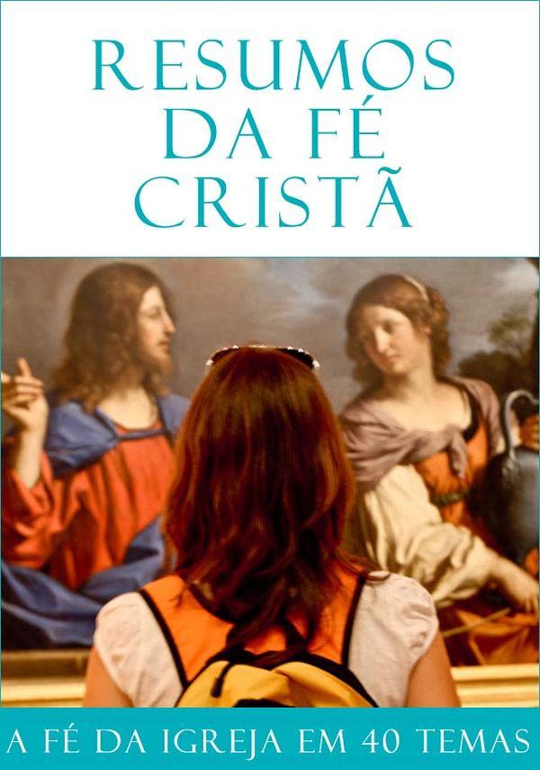 """""""Resumos de fé cristã"""" em livro eletrónico"""