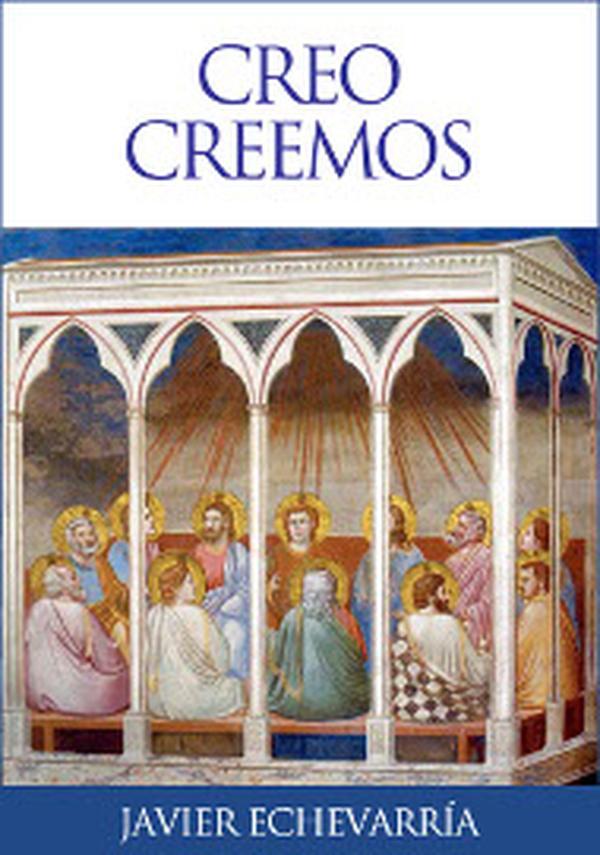 """""""Creo, creemos"""": libro electrónico sobre el Credo de la Iglesia católica"""