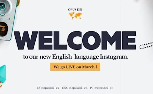 Запуск новых аккаунтов Opus Dei в Instagram на трёх языках