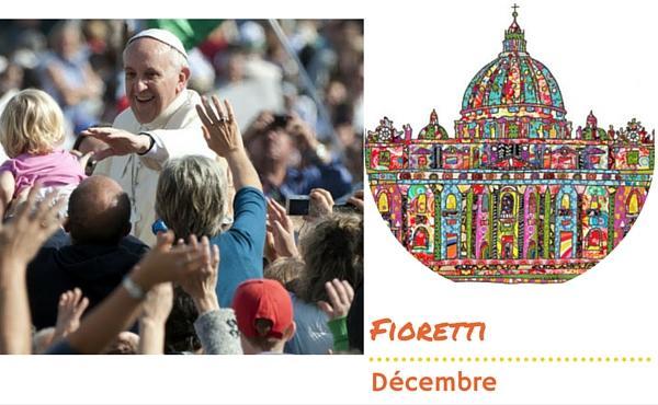 Les fioretti du pape François en décembre