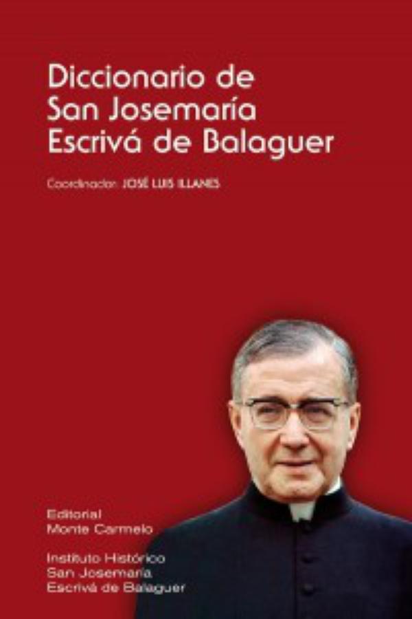 Monte Carmelo edita el diccionario biográfico y teológico-espiritual de San Josemaría