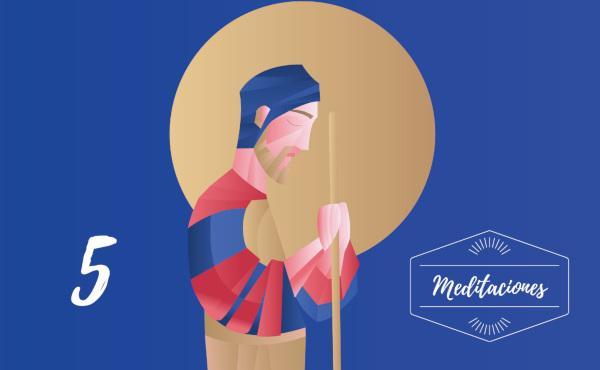 Meditaciones: 5º domingo de san José