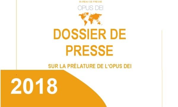 Opus Dei - Dossier de presse sur la prélature de l'Opus Dei