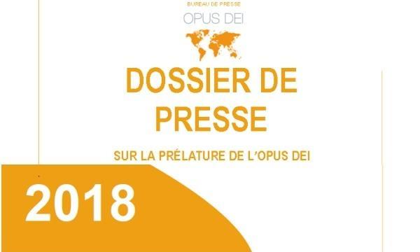 Dossier de presse sur la prélature de l'Opus Dei