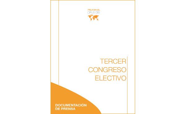 Opus Dei - Documentación de prensa sobre el tercer congreso electivo en el Opus Dei