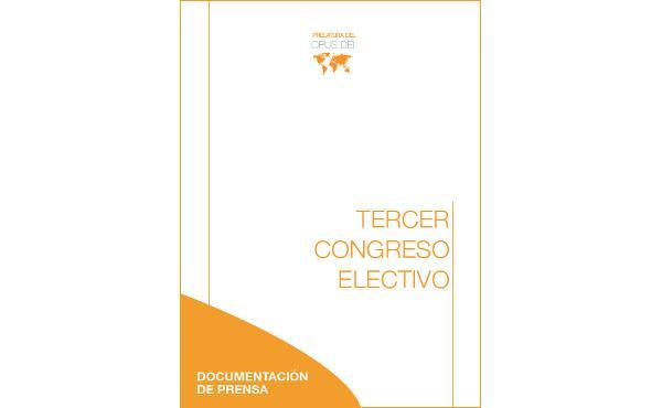 Documentação para a imprensa sobre o Terceiro Congresso electivo no Opus Dei