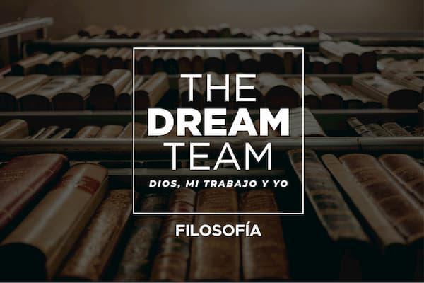 The Dream Team: Dios, mi trabajo y yo (II).