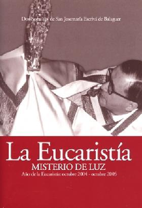 Die Eucharistie – Geheimnis des Lichts