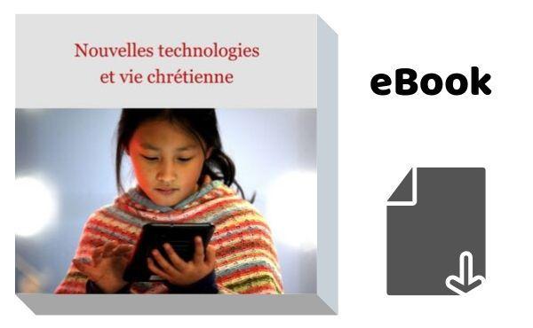 eBook Nouvelle technologie et vie chrétienne
