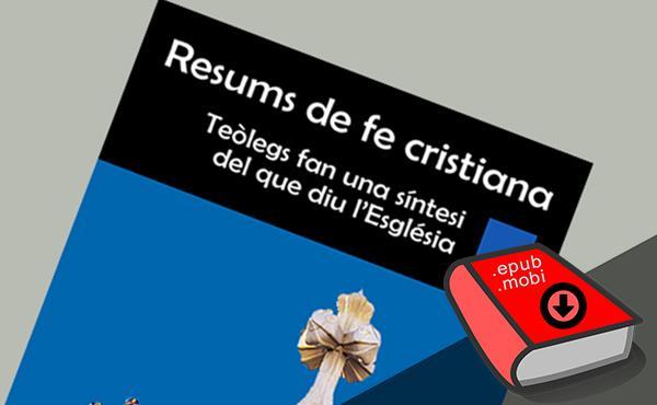Opus Dei - La fe catòlica explicada en 40 claus