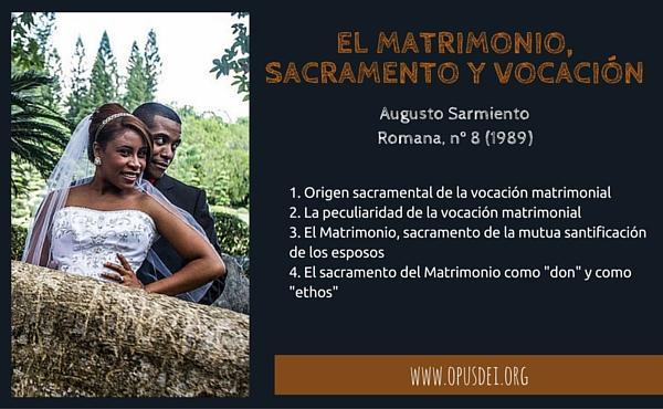 Significado De Matrimonio Catolico : El matrimonio sacramento y vocación opus dei