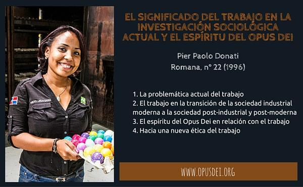 Opus Dei - El significado del trabajo en la investigación sociológica actual y el espíritu del Opus Dei