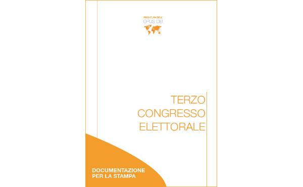 Opus Dei - Documentazione per la stampa sul Terzo congresso elettorale della Prelatura dell'Opus Dei