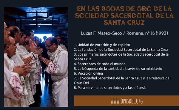 Opus Dei - En las Bodas de Oro de la Sociedad Sacerdotal de la Santa Cruz