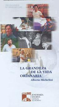 Documental:  La grandeza de la vida ordinaria