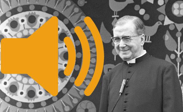 Opus Dei - Homilies de sant Josepmaria en mp3